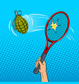 tennis racket hits a grenade pop art style vector image vector image