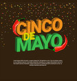 cinco de mayo background with isometric lettering vector image