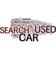 your used cars search is quicker when conducted vector image vector image