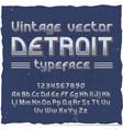 detroit vintage typeface vector image