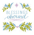 holiday card made hand lettering blessings abound vector image vector image