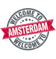 welcome to amsterdam red round vintage stamp vector image vector image