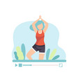 girl practicing yoga young woman blogger creating vector image vector image