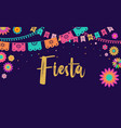 mexican fiesta banner and poster design with flags vector image vector image