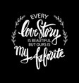 quote love story vector image vector image