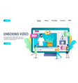unboxing video website landing page design vector image vector image