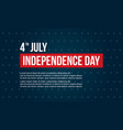 background style independence day collection vector image vector image