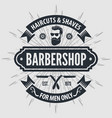 barbershop poster banner label badge or emblem vector image vector image