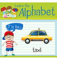 Flashcard letter T is for taxi vector image vector image