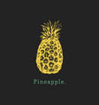 hand drawn pineapple on black background vector image vector image