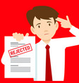 sad man and rejected the application