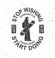 stop wishing start doing snowboard club vector image