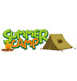 font design for word summer camp with tent and vector image