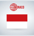 monaco flag isolated on modern background with vector image vector image