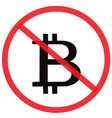 no bitcoin not allowed sign vector image vector image