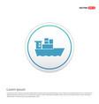 sea ship icon - white circle button vector image