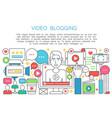 video blogger flat line concept computer screen vector image vector image