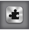 Puzzle icon - metal app button vector image vector image