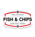 fish and chips label sign vintage vector image vector image