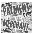 Contactless Payments Merchant Accounts text vector image vector image