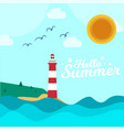 hello summer blue wave lighthouse sun bird backgro vector image