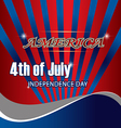 4th background flag america freedom american usa n vector image vector image