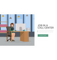 job in call center landing page open vacancy job vector image vector image