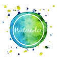 blue and green watercolor splash circle background vector image vector image