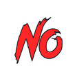 no negative answer logotype vector image vector image