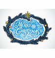 festive frame fir branches and inscription vector image