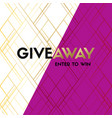 giveaway banner template for social media vector image vector image