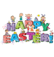 Happy Easter kids on letters vector image vector image