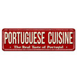 portuguese cuisine vintage rusty metal sign vector image vector image