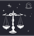 sign of the zodiac libra is the starry sky vector image vector image