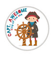 captain awesome lettering with boy sailor pirate vector image vector image