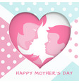 greeting card for mothers day with cut paper heart vector image