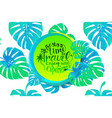 travel time banner with tropical leaves vector image vector image