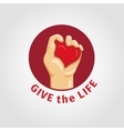 Save a life and Give blood vector image vector image