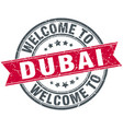 welcome to dubai red round vintage stamp vector image vector image