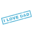 I Love Dad Rubber Stamp vector image vector image