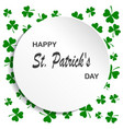 irish shamrock leaves background for happy st vector image vector image