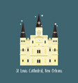 new orleans st louis cathedral famous landmark vector image