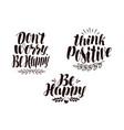 positive phrase calligraphy handwritten vector image vector image