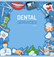 dental services banner and frame vector image vector image