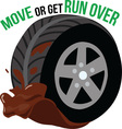 Move Or Get Run Over vector image vector image