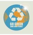 Go Green Eco Recycling Concept vector image