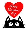 happy valentines day black cat looking up to big vector image vector image