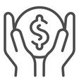 money in hands line icon earnings vector image