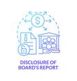 disclosure of board report blue gradient concept vector image vector image