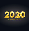 happy new year 2020 background with gold confetti vector image vector image
